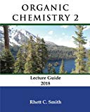Organic Chemistry 2 Lecture Guide 2018