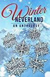 Winter Neverland: An Anthology