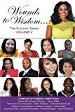 Wounds to Wisdom...The Survivor Series: Volume 2