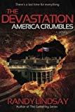 The Devastation: America Crumbles (The Gathering) (Volume 3)