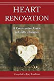 Heart Renovation: A Construction Guide to Godly Character