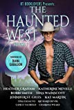 RT Booklovers: The Haunted West, Vol. 1 (Volume 1)