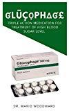 ĠĹÛÇÖPĦΔĜ£: Triple Action Medication for Treatment of High Blood Sugar Level