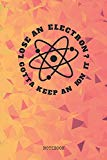 Notebook: Funny Chemistry I am Chemist Planner / Organizer / Lined Notebook (6
