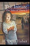 The Initiate: The Tales of Zhava