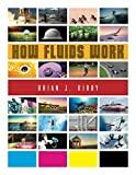 How Fluids Work