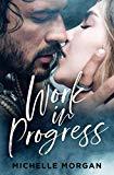 Work in Progress (Love in Progress)