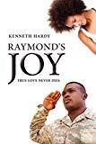Raymond's Joy: True Love Never Dies