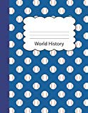 World History: Baseball Draw & Write Notebook Half Sketch & Wide Ruled Lined Paper | Blue Sp...