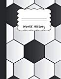 World History: Soccer Football Large Draw & Write Notebook Half Sketch & Wide Ruled Lined Pa...