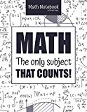 Math Notebook | 5x5 Graph Paper| MATH The only subject that COUNTS!: 5 squares per inch grap...