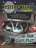 Mystery Weekly Magazine: July 2019 (Mystery Weekly Magazine Issues)