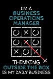 I'm a BUSINESS OPERATIONS MANAGER: Thinking Outside The Box - Blank Dotted Job Customized No...