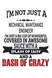 I'm Not Just A Mechanical Maintenance Engineer: Notebook: Mechanical Maintenance Engineer No...