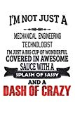 I'm Not Just A Mechanical Engineering Technologist: Notebook: Mechanical Engineering Technol...
