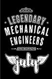 Legendary Mechanical Engineers are born in July: Blank Lined Mechanical Engineering Journal ...