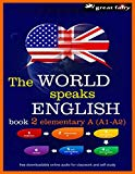The World speaks English book 2: elementary A (A1-A2)