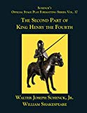 Schenck's Official Stage Play Formatting Series:  Vol. 37 - The Second Part of  King Henry t...