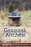 Gasmask Anthem: