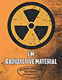 I'm Radioactive Material Hexagonal Graph Paper Notebook 120 Pages - 8.5