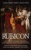 Rubicon: A HWA Short Story Collection