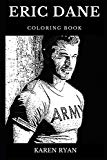 Eric Dane Coloring Book: Legendary Dr. Mark Sloan from Grey's Anatomy and Famous Charmed Sta...