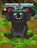 FOREVER FRIENDS: The Day Troll Lost Rat: Children's Early Learner/Beginner Reader/Bedtime Rh...