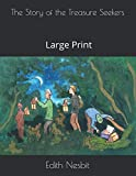 The Story of the Treasure Seekers: Large Print