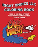 RIGHT CHOICE LLC: COLORING BOOK