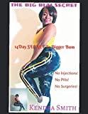 THE BIG BUM SECRET: 14 Day SECRET To Bigger Bum (THE BUM EDITION)