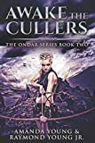 Awake The Cullers: Large Print Edition (Ondar Series)