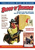 Blood 'n' Thunder, Volume Two, Number One