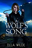 A Wolf's Song: a Lion Shifters novel (Paranormal Africa: The Lion Shifters)