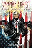 Vampire Christ Book 1: Blood of the Lamb