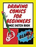 Drawing Comics For Beginners: Blank Comic Book For Kids Drawing Create Your Own Comics with ...
