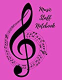 Music Staff Notebook: Blank music staff notebook; manuscript notebook
