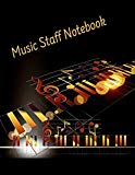 Music Staff Notebook: Blank music staff notebook; manuscript notebook
