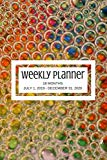 Weekly Planner: Multi-color; 18 months; July 1, 2019 - December 31, 2019