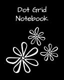 Dot Grid Notebook: Black & white flowers