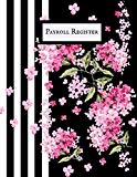 Payroll Register: Comprehensive Guide To Payroll Accounts & Book keeping Journal   Daily, We...