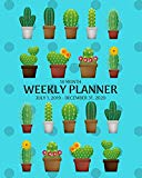 Weekly Planner: Cactus; 18 months; July , 2019 - December 31, 2020