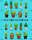 Dot Grid Notebook: Cactus