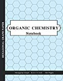 Organic Chemistry Notebook: Chemistry Hexagon Paper - graph paper for drawing chemistry stru...