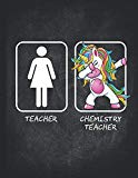 Teacher Dabbing Unicorn: Chemistry Teachers Appreciation Notebook Inspirational Gift Dotted ...