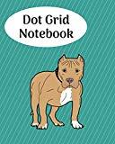 Dot Grid Notebook: Pit Bull