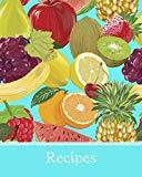 Recipes: Write-in recipe book