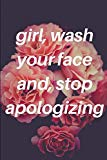 Rachel Hollis girl, wash your face and, stop apologizing: Ruled, Blank Lined Journal 6×9 120...