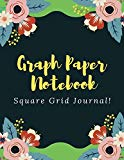 Graph Paper Notebook Square Grid Journal: Hot Flowers Beautiful Journals with Squared Graph ...