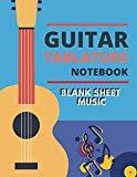 Blank Sheet Music Guitar Tablature Notebook: Write Music Manuscript Paper Journal, Staff Pap...