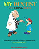 MY DENTIST: COLORING BOOK